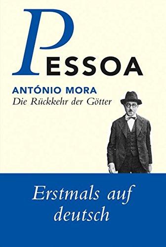 Die Rückkehr der Götter (Fernando Pessoa, Werkausgabe)