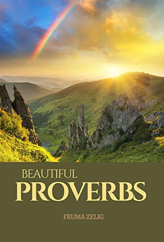 Beautiful Proverbs: An Adult Picture Book and Nature Photography with Short Bible Verses in Large Print for Seniors, The Elderly, Dementia And Alzheimer\'s ... For Easy Relaxation (English Edition)