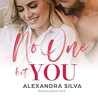 No One But You      Imperfect Hearts, Book 1              By:                                                                                                                                 Alexandra Silva                               Narrated by:                                                                                                                                 Oliver Hunt                      Length: 10 hrs and 21 mins     8 ratings     Overall 4.4