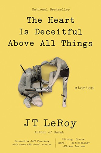 The Heart Is Deceitful Above All Things: Stories (English Edition)