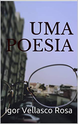 UMA POESIA (Portuguese Edition)