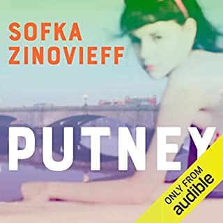 Putney                   By:                                                                                                                                 Sofka Zinovieff                               Narrated by:                                                                                                                                 Annie Aldington                      Length: 10 hrs and 57 mins     40 ratings     Overall 4.5