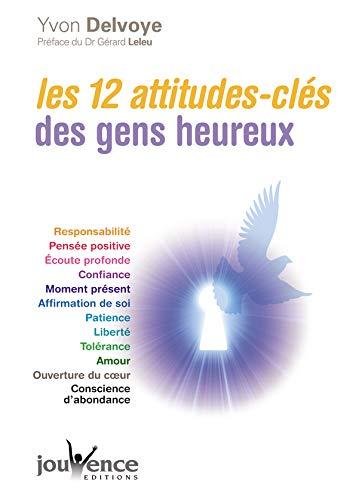Les 12 attitudes-clés des gens heureux