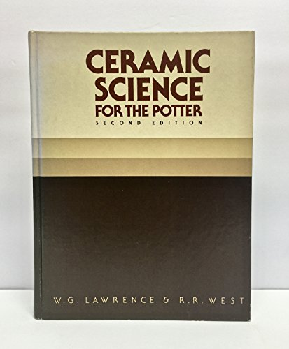 Ceramic Science for the Potter