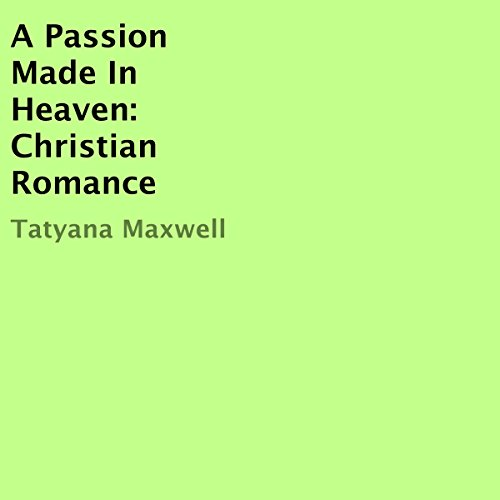 A Passion Made in Heaven audiobook cover art