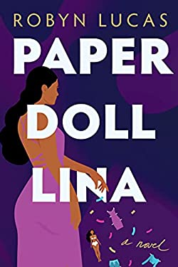 Paper Doll Lina: A Novel