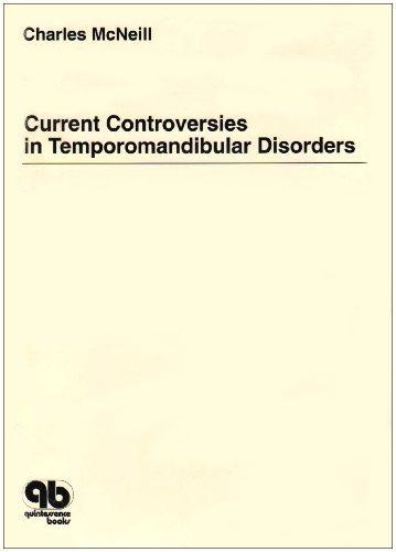 Current Controversies in Temporomandibular Disorders by Craniomandibular Institute (1992-01-30)