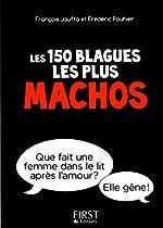 Petit Livre de - 150 blagues les plus machos de François JOUFFA
