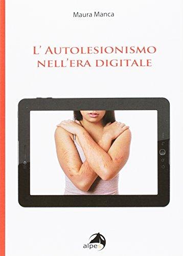 L'autolesionismo nell'era digitale