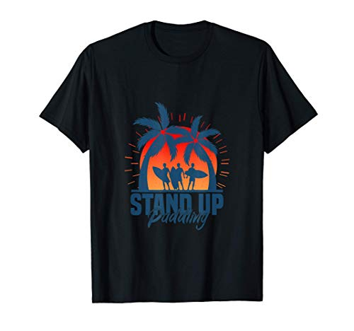 SUP o deporte de remo y Stand Up Paddling Camiseta