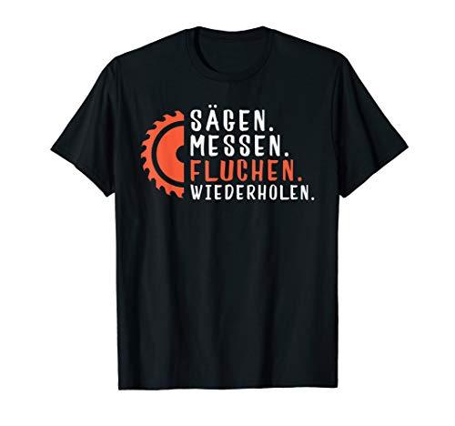 Geschenk-Ideen für Handwerker und Schreiner, Motiv-Sprüche T-Shirt