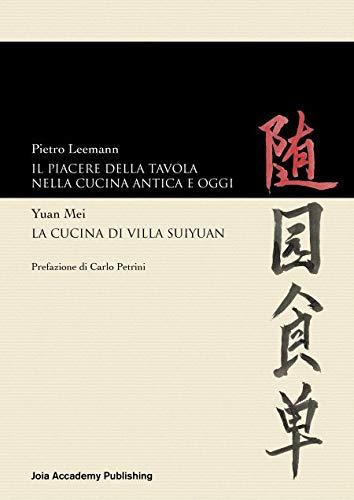 Il piacere della tavola nella cucina antica e oggi-La cucina di Villa Suyuan