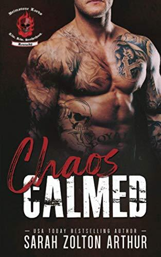 Chaos: Calmed (Brimstone Lords MC 3)