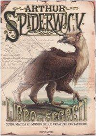 Guida magica delle creature fantastiche. Arthur Spiderwick