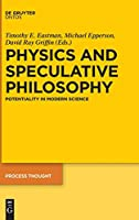 Physics and Speculative Philosophy: Potentiality in Modern Science (Process Thought)