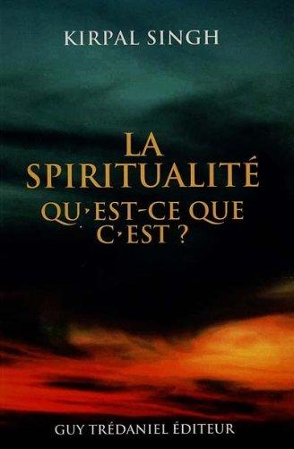 La spiritualité, quest-ce-que c'est ?A)