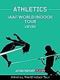 Athletics: World Indoor Tour