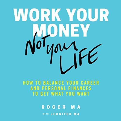 Work Your Money, Not Your Life cover art