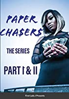 Paper Chasers: Part 1 & 2