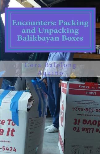 Encounters: Packing and Unpacking Balikbayan Boxes