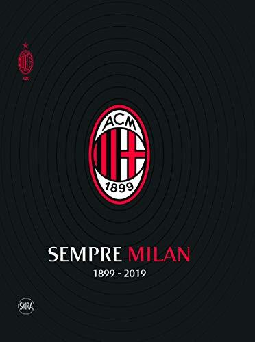 Sempre Milan 1899-2019, Volume Maxi Formato