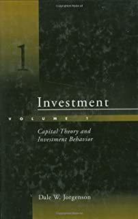 Investment: Capital Theory and Investment Behavior (Volume 1)