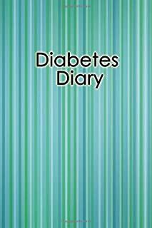 Diabetes Diary: 2 Year Blood Sugar Logbook; Daily Log Pages for Monitoring Your Glucose Levels before and after meals and bedtime (4 times a day).