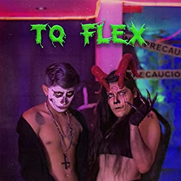 To Flex