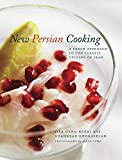 New Persian Cooking: A Fresh Approach to the Classic Cuisine of Iran