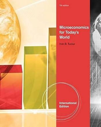 Microeconomics for Todays World, International Edition