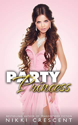 PARTY PRINCESS (English Edition)