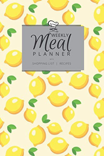 """Weekly Meal Planner with Shopping List and Recipes: Organizer for 40 Weeks 
