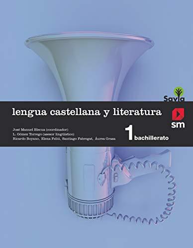 Lengua castellana y literatura. 1 Bachillerato. Savia - 9788467576559