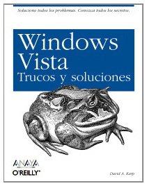 Windows Vista. Trucos y Soluciones (Anaya Multimedia/O´Reilly)
