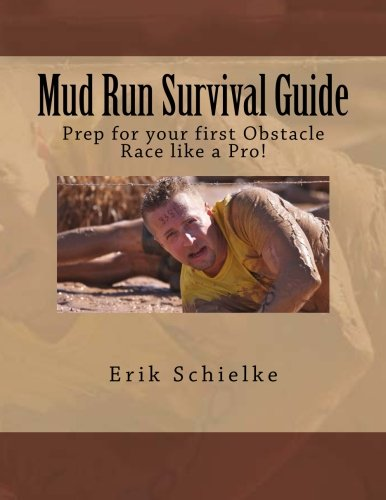 Mud Run Survival Guide: Prep for your first obstacle race like a pro!