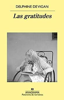 Las gratitudes (Panorama de narrativas nº 1041) PDF EPUB Gratis descargar completo