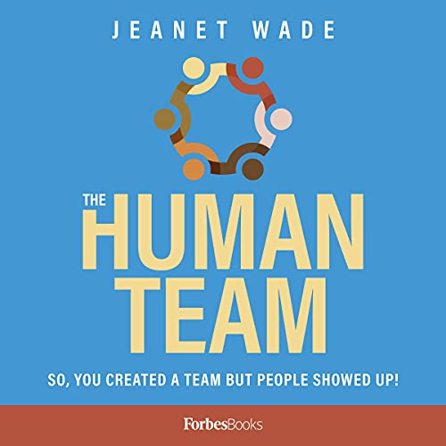 The Human Team Audiobook By Jeanet Wade cover art
