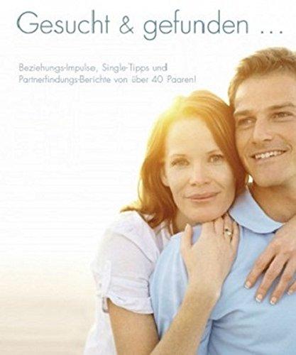 Gesucht & gefunden: Beziehungs-Impulse, Single-Tipps und Partnerfindungs-Berichte von über 40 Jahren.