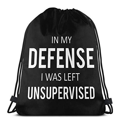 in My Defense I was Left Unsupervised Drstring Bapa Sports Gym Sapa Bolsa de viaje para niños y mujeres