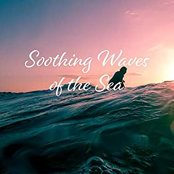 Soothing Waves of the Sea