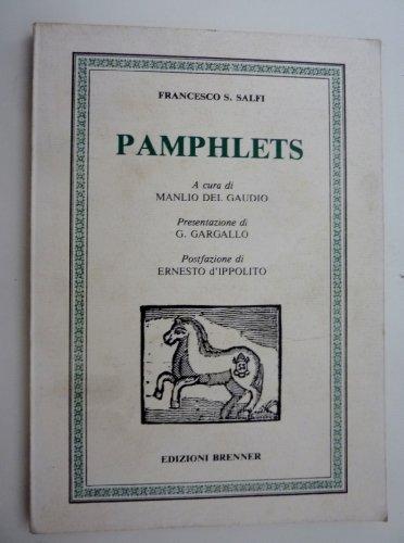 'FRANCESCO S. SALFI PAMPHLETS A Cura di MANLIO DEL GAUDIO Presentazione di G. GARGALLO Postfazione di ERNESTO D'IPPOLITO'