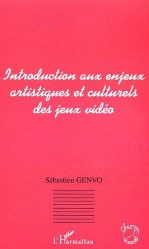 Introduction aux enjeux artistiques et culturels des jeux vidéo (Champs visuels)