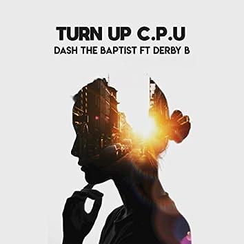 Turn Up C.P.U