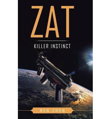 [(ZAT Killer Instinct)] [By (author) Ben Zhen] published on (December, 2013)