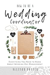 commercial How to Become a Wedding Coordinator: Everything You Need to Know About Organizing Your Wedding Day wedding books planning
