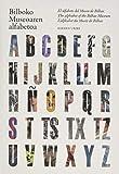 ABC. Bilboko Museoaren alfabetoa