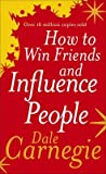 [(How to Win Friends and Influence People)] [Author: Dale Carnegie] published on (August, 2010) - Ebury Publishing - 17/08/2010