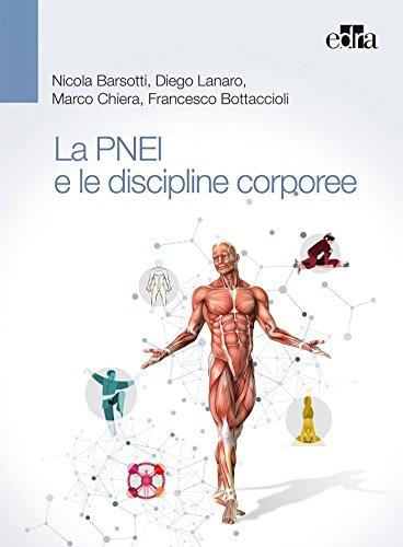 La PNEI e le discipline corporee (DISCO-PNEI)