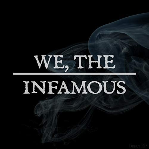 We, the Infamous