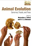 Animal Evolution: Genomes, Fossils, and Trees (English Edition)